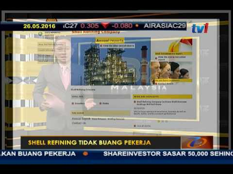 BIZ MALAYSIA - SHELL REFINING TIDAK BUANG PEKERJA  [26 MEI 2016]