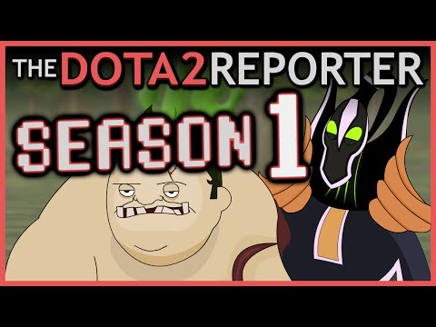 The DOTA 2 Reporter: Season 1 [All Episodes]