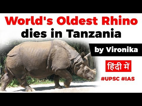 world's-oldest-rhino-dies-in-tanzania,-rhino-conservation-in-india-explained,-current-affairs-2020