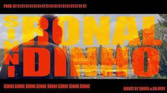 SINNI - RONALDINHO (PROD. CHOSEN1)