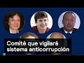 Comité que vigilará sistema anticorrupción - Corrupción - Denise Maerker 10 en punto