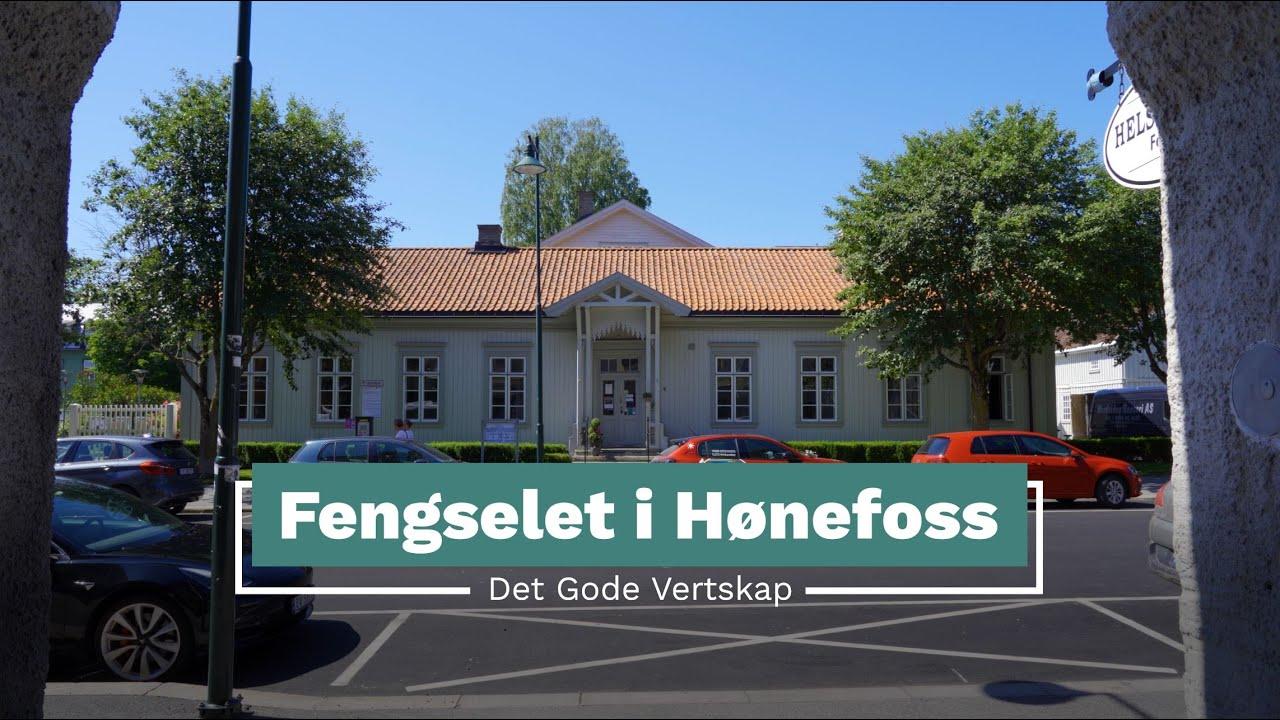 Det Gode Vertskap - Fengselet i Hønefoss