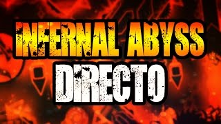 Infernal Abyss (Extreme Demon) en Directo!! [GG]
