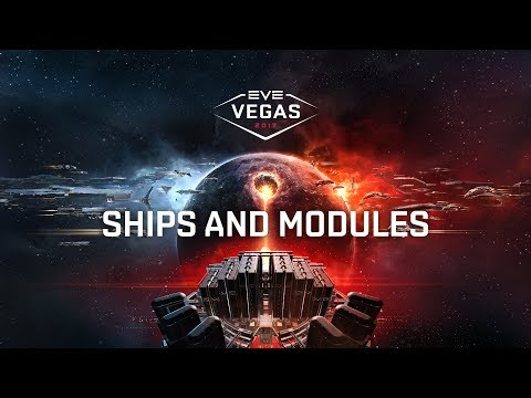 EVE Vegas 2017 - Ships and Modules