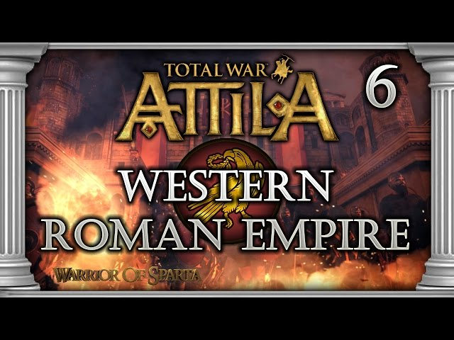 Total War: Attila - Gameplay ~ Western Roman Empire Campaign #6 - Puppet Control!