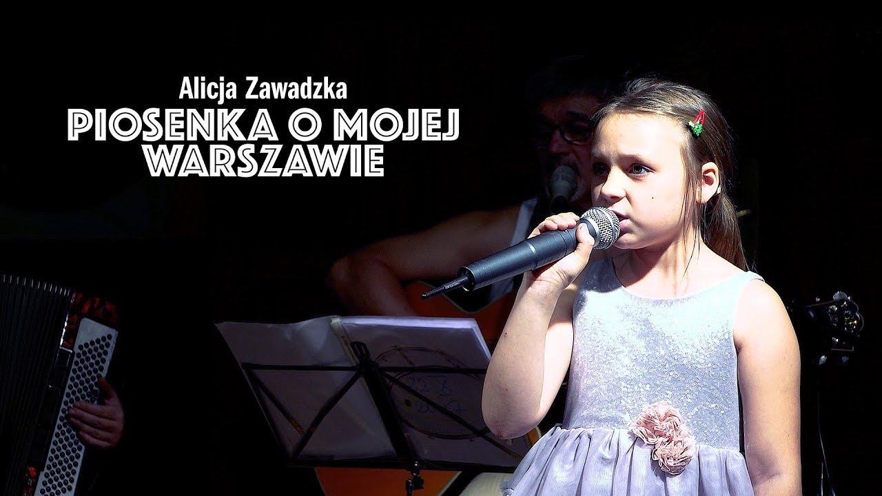 Alicja Zawadzka - PIOSENKA O MOJEJ WARSZAWIE