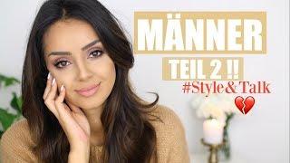 MÄNNER & Schwiegermütter Teil 2!! I Style & Talk I tamtambeauty