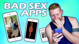 REVIEWING BAD SEX APPS?