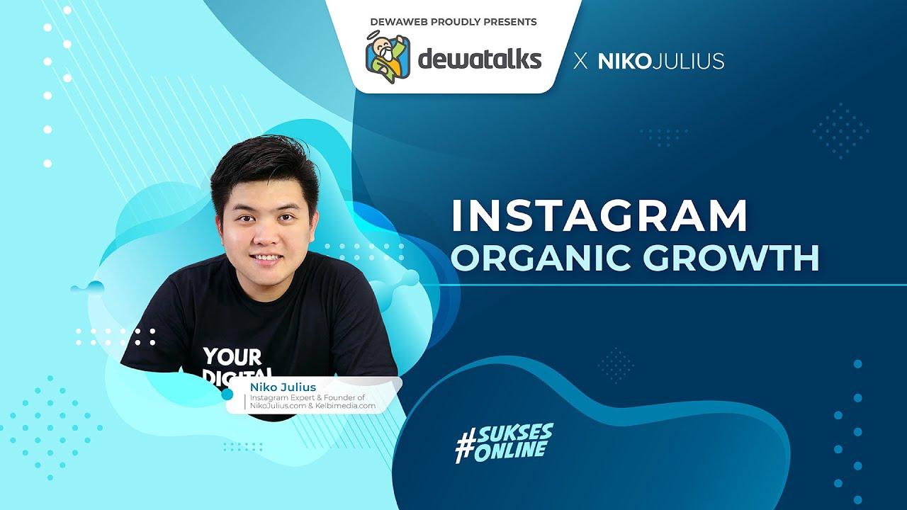 Dewatalks: Instagram Organic Growth