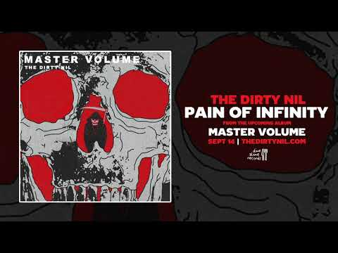 The Dirty Nil - Pain Of Infinity (Audio Only) Mp3