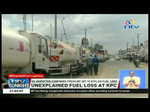 Oil Marketing Companies Pressure KPC To Explain Loss Of Fuel