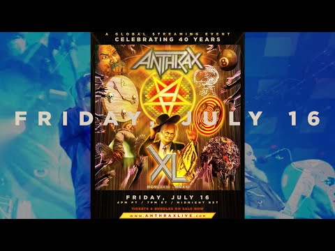 ANTHRAX'S 40TH ANNIVERSARY...TICKETS FOR THE BAND'S LIVESTREAM EVENT