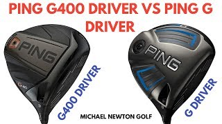 Ping G400 Driver V Ping G Driver - Is The New Model Better?