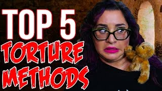 TOP 5 GROSSEST TORTURE METHODS OF ALL-TIME // DARK 5 | Snarled