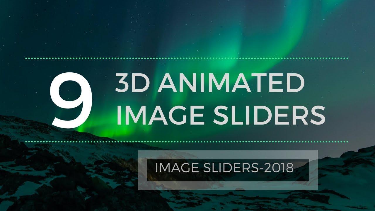 IMAGE SLIDER(2018) - 9 Animated Image sliders made using HTML | CSS | JS