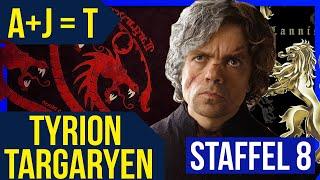 Ist TYRION ein TARGARYEN ?! (A+J = T) ♦ Theorie ♦ Game of Thrones Staffel 8 ❄🔥