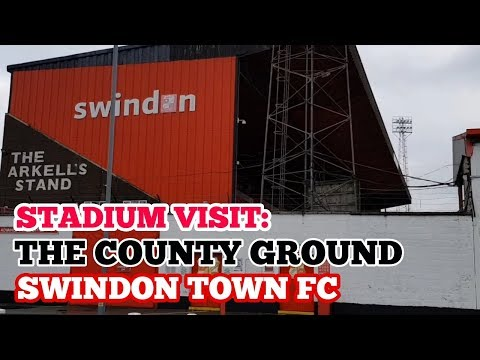 STADIUM VISIT: The County Ground: The Home of Swindon Town Football Club