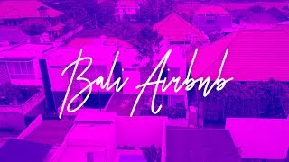 Gambar cover Tour our Airbnb in Bali!