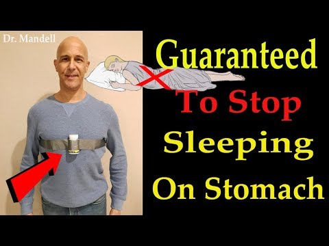 100% Guaranteed To Stop Sleeping on Your Stomach - Dr. Alan Mandell, DC