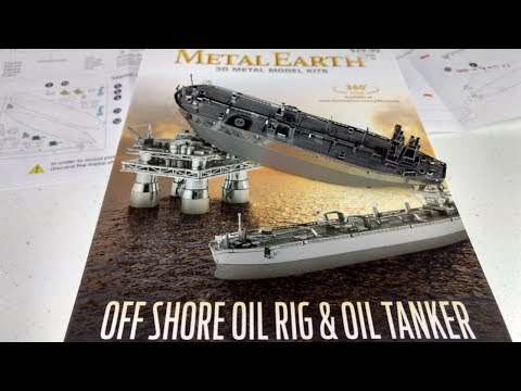 Metal Earth Build - Oil Tanker - Offshore Oil Rig and Oil Tanker box set
