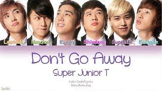 Super Junior-T – Don't Go Away