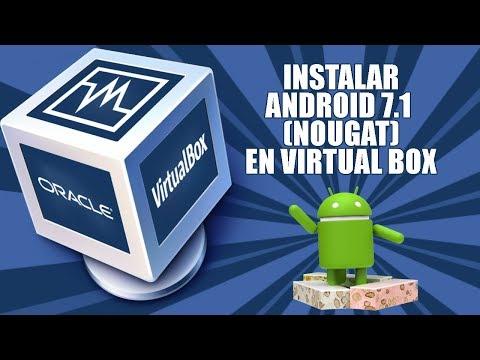 Instalar Android 7.1 (Nougat) en una máquina virtual con VirtualBox