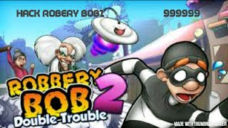 How To Hack Robbery Bob 2 No Root Neded