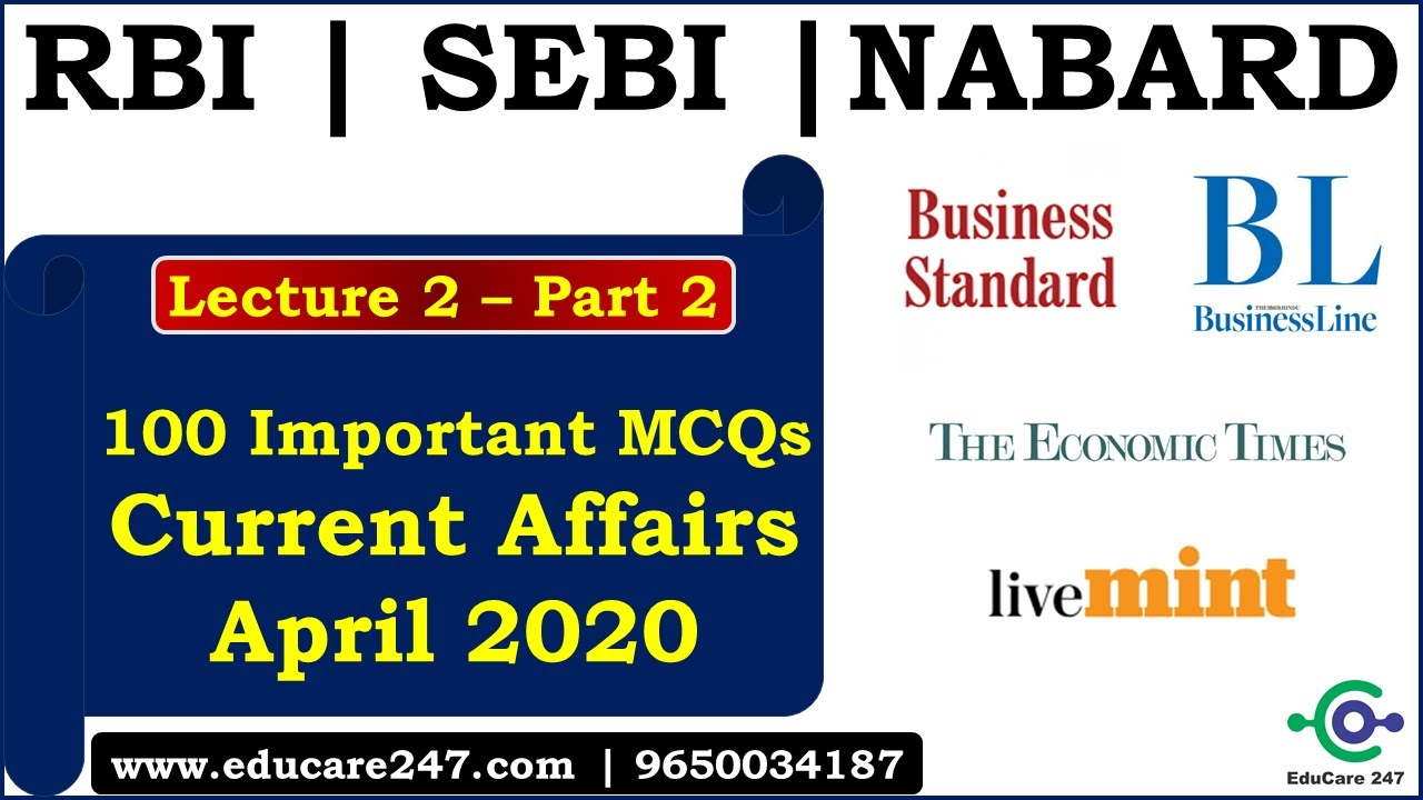 Download April Current Affairs | 100 Best MCQs | Lecture 2 - Part 2 | RBI Grade B | SEBI Grad A 2020 | NABARD
