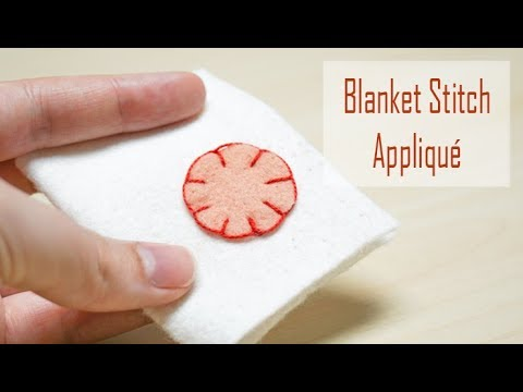 How To Sew: Blanket Stitch Appliqué | Easy Hand Sewing Tutorial For Beginners