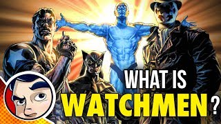 What is the WATCHMEN? - (DC Rebirth Theory) Know Your Universe | Comicstorian