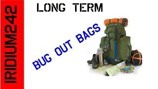 Larger Long Term Bug Out Bag