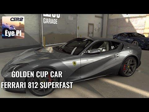 CSR2 | Season 74 - Golden Cup Car - Ferrari 812 Superfast - dyno and time |  CSR Racing 2