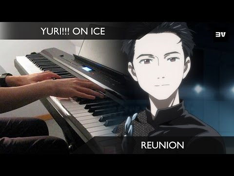 Yuri!!! On ICE - (Ep 9 BGM) Reunion Piano Cover