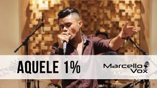 Marcello Vox Clipe Oficial - Aquele 1%