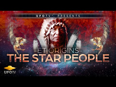 ET ORIGINS – SECRETS OF THE STAR PEOPLE - The Movie - Tribal