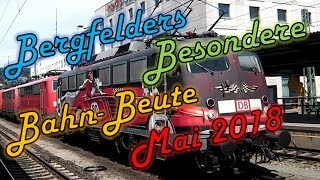 Bergfelders Besondere Bahn-Beute | Mai 2018