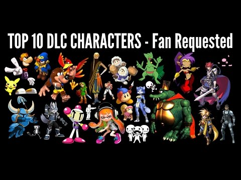 Top 10 DLC Characters - Fan Requested - Super Smash Bros. 4 3DS & Wii U