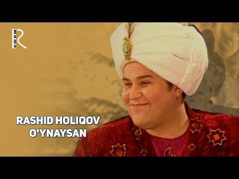 Rashid Holiqov - O'ynaysan | Рашид Холиков - Уйнайсан