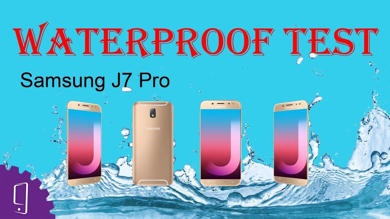 big sale d5b54 a064c Samsung Galaxy J7 Pro / J7 (2017) Waterproof Test