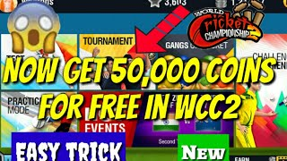 Now get 50,000 Coins for free in WCC2 game Easy trick