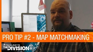 Tom Clancy's The Division: Pro Tip #2 - Mega Map Matchmaking [NA]
