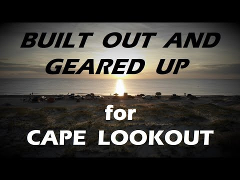 Great Overland Truck Setups For Cape Lookout NC