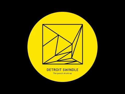 Detroit Swindle - Heads Down |Heist Recordings|