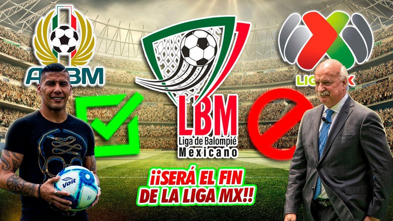 7 CONTUNDENTES razones por las que la NUEVA LIGA DE BALOMPIÉ MEXICANO pondrá a TEMBLAR a la Liga MX