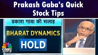 Stocks फटाफट | Bharat Dynamics, IDFC, Monnet Ispat | Prakash Gaba's Quick Stock Tips