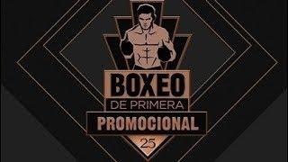 Boxeo de Primera Promocional- Sábado