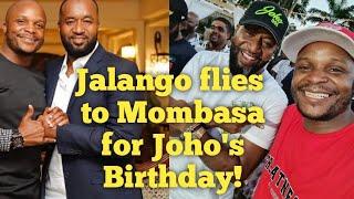 Jalango flies to Mombasa to attend Governor Joho's Birthday