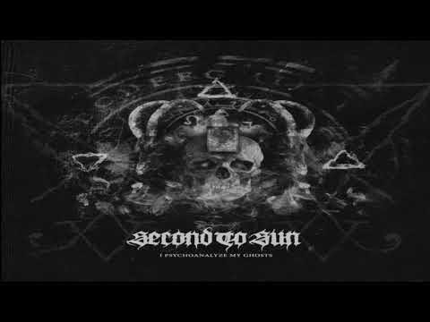 Second To Sun - I Psychoanalyze My Ghosts (Single : 2020)