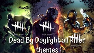 DEAD BY DAYLIGHT ALL KILLER THEMES [WITH ONI]