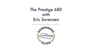 Sorensen's Guide: The Prestige 680